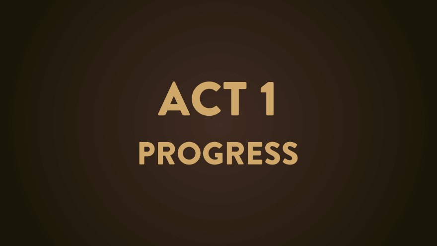Act 1 Overview & Level Designing Tool